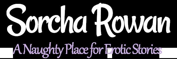 Sorcha Rowan's Naughty Place